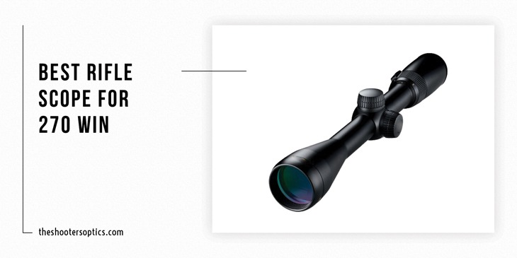 best rifle scope for 270 win